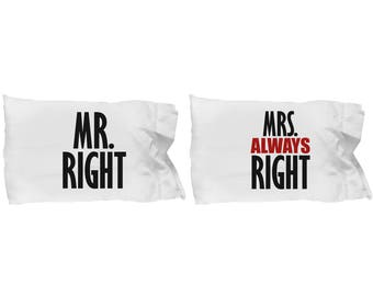 Mr Right and Mrs. Always Right Funny Pillowcases (SET of 2) Gift Matching Set Couple Love Sarcastic