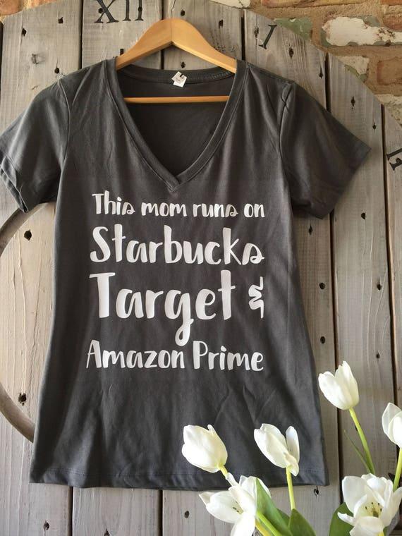This Mom Runs on Starbucks, Target, & Amazon Prime Tee