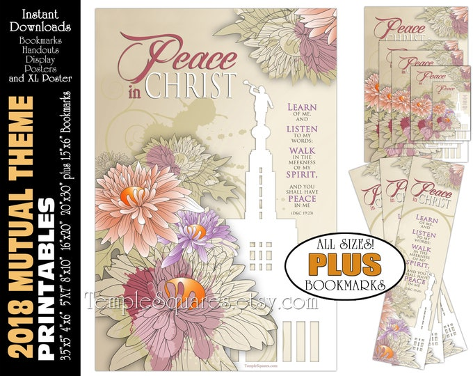 2018 Mutual Theme LDS YW Peace in Christ Peace in me D&C 19:23 Printable Posters Bookmarks Instant Download Temple Chrystanthemum