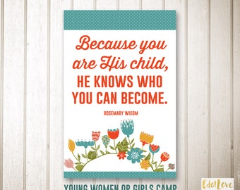 Girls camp handouts - You Are His Child - INSTANT download/Young Women LDS quotes