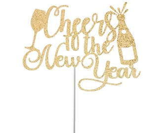 New Years Cake Topper, Cheers Cake Topper, Glitter Cake Topper, Happy New Year Cake Topper, New Years Party Decor, 2018 Cake Topper
