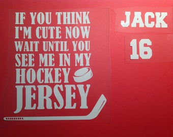 DIY If You Think I'm Cute Now Hockey Baby Onesie Iron On Decals T-Shirt Decals
