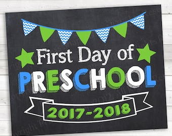 First Day of Preschool, 2017-2018. Blue Green First Day Preschool, 1st Day School, First Day, Printable Sign, First Day School, 8x10