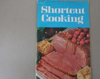 Shortcut Cooking Booklet 1969