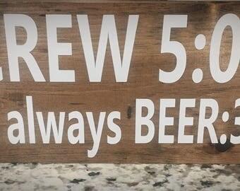 Screw 5:00! It's always BEER 30 wooden sign