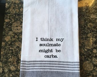 Soulmate might be Carbs Tea Towel (Black Stripe)