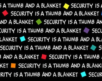 PROJECT LINUS - Security Is... Word Blender in Black - Peanuts Cotton Quilt Fabric - Quilting Treasures Fabrics - 22325-J (W4011)