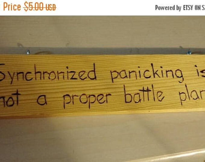 Retrocon Sale - Hand-Burned Wooden Sign - Synchronized Panicking