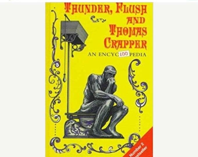 Retrocon Sale - Thunder, Flush, and Thomas Crapper: An Encycloopedia (1997 - Hardcover)