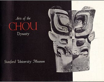 Vintage Book: Arts of the Chou Dynasty. Catalog for 1958 exhibition sponsored by The Committee for Art at Stanford. 207 B/W images.  (27043)