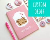 Custom Order - A6 Hardcover - Nuts for Cookies Cookbook w/ blanc Pages