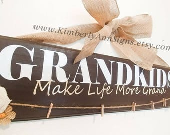 Grandkids, Make life more grand, Grandkids sign, Grandparents, Grandkids sign, Gift for grandparent, Gift for grandma, Grandchildren sign