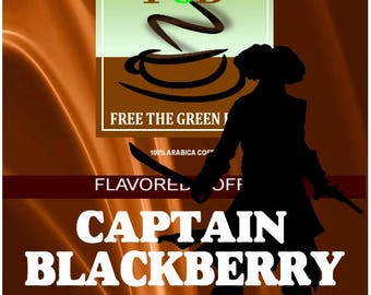 Blackberry Cobbler flavored coffee. Whole bean fresh roasted CAPTAIN BLACKBERRY
