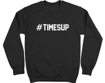 Hashtag  Times Up Not Me Pride Love Crewneck Sweatshirt DT2142