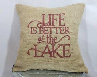 """Custom made rustic """"Life is better at the Lake"""" barn red (or custom color) burlap pillow cover/sham - Custom size and color option!"""