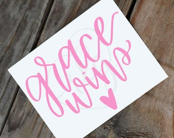 grace wins | hand lettered | calligraphy | vinyl Decal | sticker