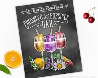 "Prosecco & Popsicle Bar Sign ""Let's Stick Together"" Wedding, Graduation, Retirement, Reunion, Bridal Shower, Bachelorette Party Decoration"