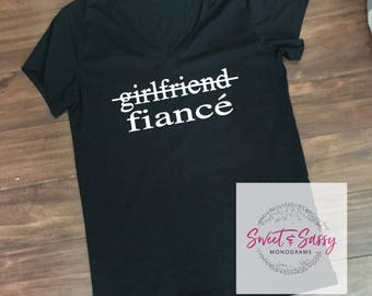 Girlfriend Fiance Shirt. Engagement Shirt. Fiance Shirt.