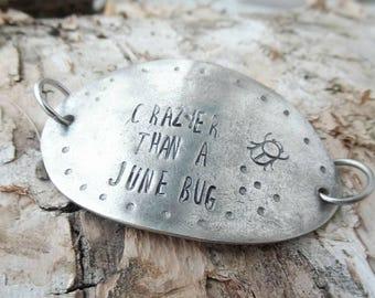 Crazier Than a June Bug Upcycled Handstamped Interchangeable Bracelet Base