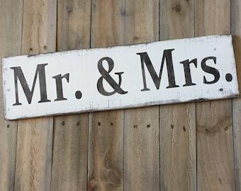 Mr. & Mrs. - Farmhouse sign on Reclaimed Wood, wedding gift