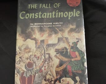 The fall of Constantinople 1957 hardcover first edition Bernadine Keilty