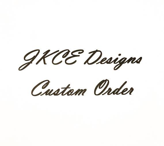 Custom Order for Melinda
