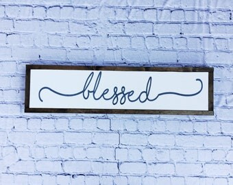 """Farmhouse """"blessed"""" Sign"""