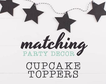 Matching Cupcake Toppers / To Match Our Invitation Design / Party Printables