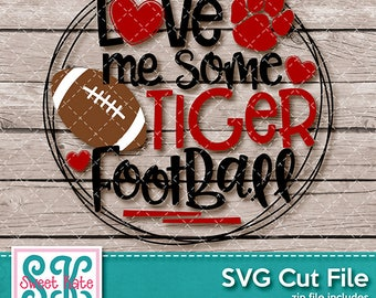 Love Me Some Tiger Football SVG dxf EPS png JPG htv Heat Transfer Vinyl Cricut Explore Silhouette Cameo Sports Sweet Kate Designs