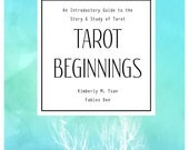 Tarot Beginnings: An Introductory Guide to the Story and Study of Tarot | E-book