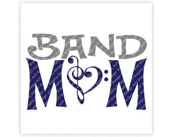 Band Mom, Music, Marching Band, Music Note, Digital, Download, TShirt, Cut File, SVG, Iron on, Transfer