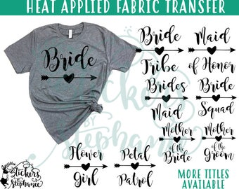 IRON ON v97-A4 Wedding Titles Magnolia Stacked Arrow Bachelorette  Heat Applied T-Shirt Fabric Transfer Decal