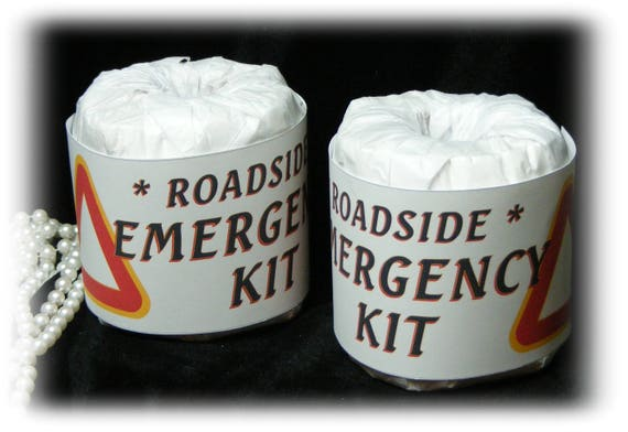 Roadside Emergency Kit . . . GAG TOILET PAPER