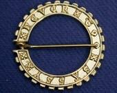 """Medieval Annular Brooch """"NEVER TOO SASSY"""""""