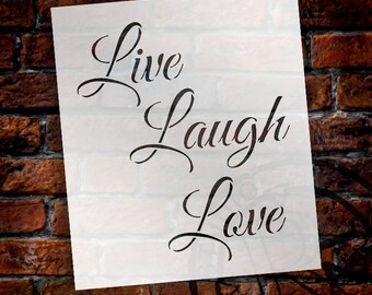 Live, Laugh, Love - Trendy Script - Word Stencil - Select Size - STCL1193 by StudioR12