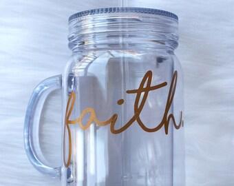 Mason Jar Cup - Faith