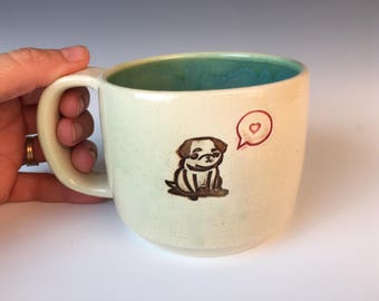 Pug Pottery Mug, Pug Love Mug, Handmade Pottery Mug, Coffee, tea cup, pug