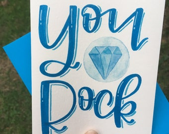 You Rock Diamond Handmade Greeting Card