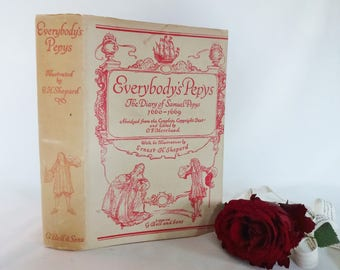 Everybody's Pepys The Diary of Samuel Pepys 1660-1669 / Wonderfully Illustrated by EH Shepard / ABRIDGED / With Jacket / 1929 G Bell & Sons