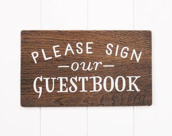 Please Sign Our Guestbook Wooden Sign,  Wedding Sign, Wooden Table Sign, Wedding Decor. Boho Wedding. Reception Decor