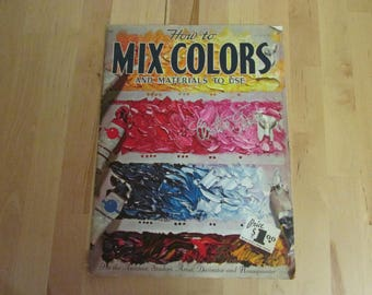 1950s How To Mix Colours and Materials To Use by Walter Foster, paperback