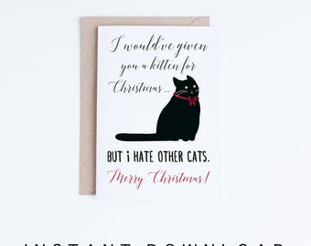 Printable Holiday Cards, Funny Black Cat Christmas Card, Cat Humor, Cat Lovers, Cute Cat Illustration Card DIY, Digital Downloads