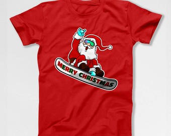 Funny Christmas T Shirt Santa Claus Merry Xmas Gifts For Snowboarders Clothing Holiday Present Santa TShirt Christmas Humor Holiday TEP-593