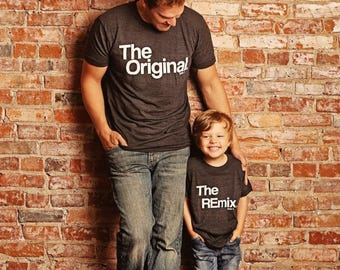 Son   Child   Dad   Original   Remix   Set   Clothing   Match   Mini Me   Shirts   Custom   Tops and Tees   For Gift   Birthday   Unisex