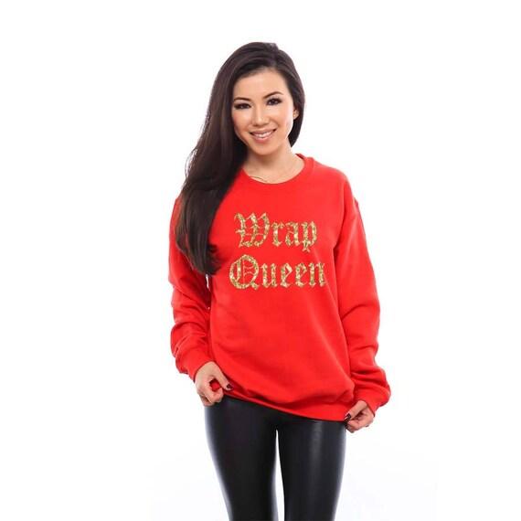 Christmas Sweatshirt for Women Ugly Christmas Sweater Gift for Women Gift for Wife Gift for Her Christmas Gifts Christmas Pajamas Wrap Queen
