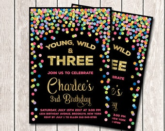 Young Wild And Three Invitation Printable Girl 3rd Birthday Invitation Rainbow Confetti Birthday Party Rainbow Black And Gold Invitation
