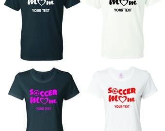 Soccer Mom  T-shirt with custom text(optional)