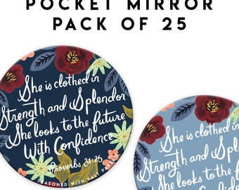 25 Pack - She is Clothed in Strength and Splendor 3 inch Pocket Mirror, JW Gift, Proverbs 31 25, JW Convention Gift, JW.org, jw stuff