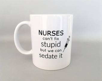Nurse Mug, Nurse Coffee Mug, Nurse Gift, Nurse Mugs, Nurse Coffee Mugs, Nurse Gifts, Funny Nurse Mug, Gift for Nurse, Nurse Graduation Gift