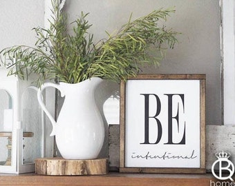 Be Intentional Framed Wood Sign